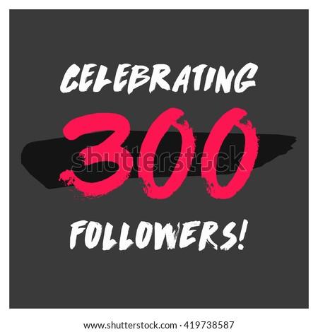 celebrating 300 followers