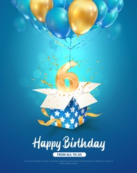 Celebration of 6 th years birthday vector 3d illustration. Sixth years anniversary celebrating. Open gift box with number six flying on balloons on blue background