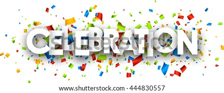 Celebration paper banner with color confetti. Vector illustration.