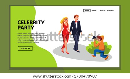 Celebrity Party Visit Guests Celebrities Vector. Actor And Actress Going On Vip Celebrity Party, Photograph Paparazzi Shooting By Photo Camera From Bushes. Characters Web Flat Cartoon Illustration