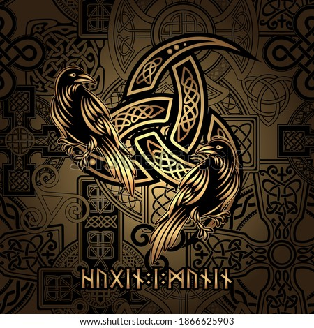 Celtic sacred symbols Triquetra and Trixel with totem birds raven Huginn and Muninn ravens of Odin. And also the inscription on the Runes Futhark alphabet which in translation means, Huginn and Muninn Stock photo ©