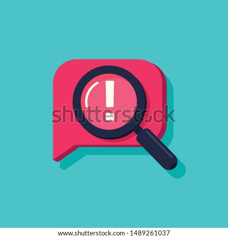Censored content identifying vector icon, flat cartoon exclamation sign and magnifier glass, concept of chat message alert.