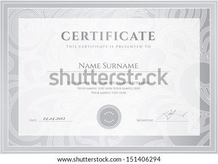 Certificate Diploma of completion design template background Floral scroll swirl pattern watermark border frame Silver Certificate of Achievement Certificate of education awards winner