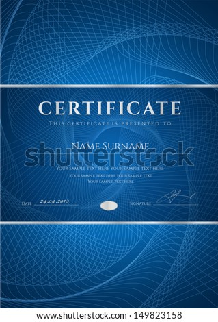 Certificate Diploma of completion design template background with dark blue guilloche pattern watermark frame Useful for Certificate of Achievement Certificate of education awards winner