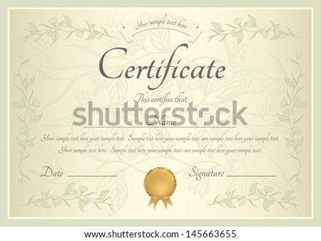 Certificate of completion template or sample background with floral pattern green frame and gold medal insignia Design for diploma invitation gift voucher coupon or awards winner Vector