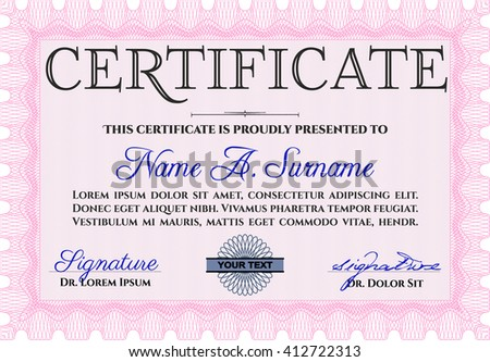 Certificate or diploma template. Cordial design. Customizable, Easy to edit and change colors. Easy to print. Pink color.