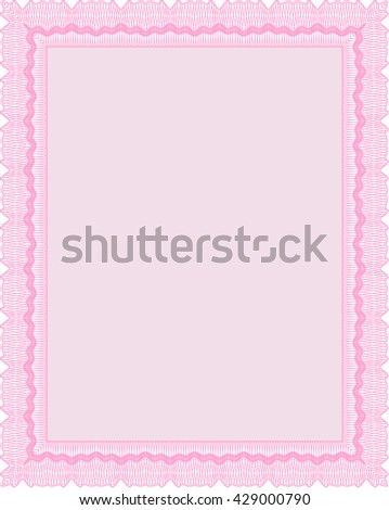 Certificate or diploma template. Good design. With background. Border, frame. Pink color.