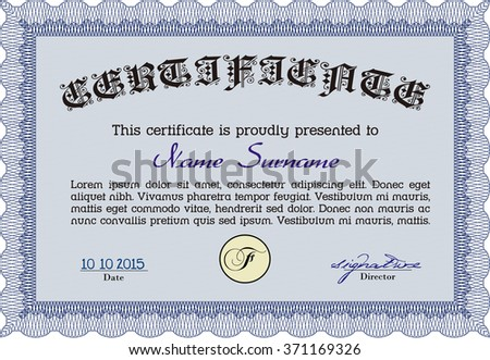 Certificate template or diploma template. Superior design. Complex background. Vector pattern that is used in currency and diplomas.Blue color.