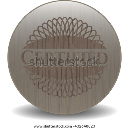 Certified badge with wood background