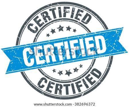 certified blue round grunge vintage ribbon stamp. certified stamp. certified. certified sign.