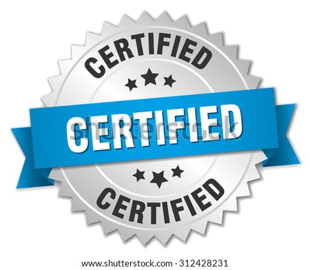 certified 3d silver badge with blue ribbon. certified badge. certified. certified sign.