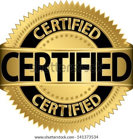Certified golden label, vector illustration
