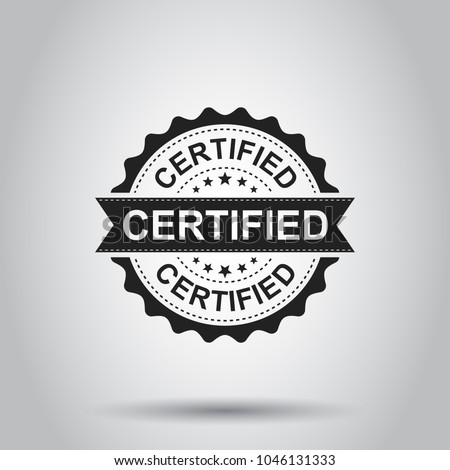 Certified grunge rubber stamp. Vector illustration on white background.