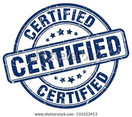 certified. stamp. blue round grunge vintage certified sign