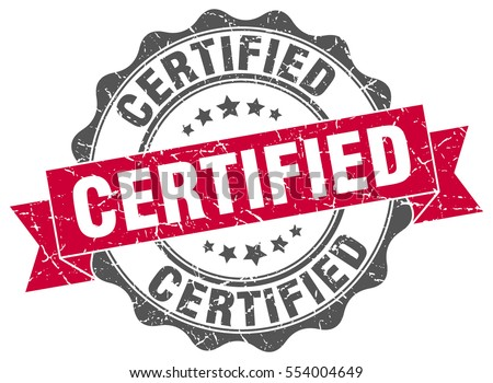 certified. stamp. sticker. seal. round grunge vintage ribbon certified sign