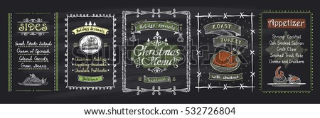 Chalk Christmas menu blackboard designs set. Vector hand drawn illustration with holiday menu - desserts, sides, main dish, appetizer