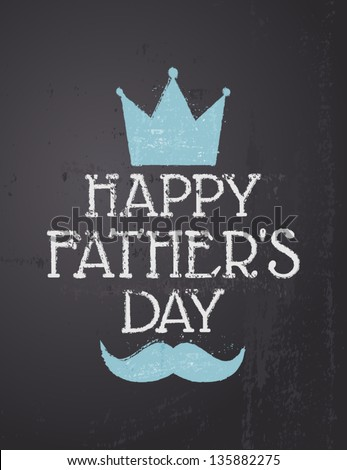 Chalkboard Design Greeting Card For Father\'S Day.