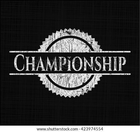 Championship on chalkboard