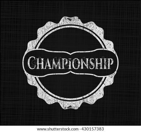 Championship written on a chalkboard
