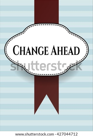 Change Ahead banner or card