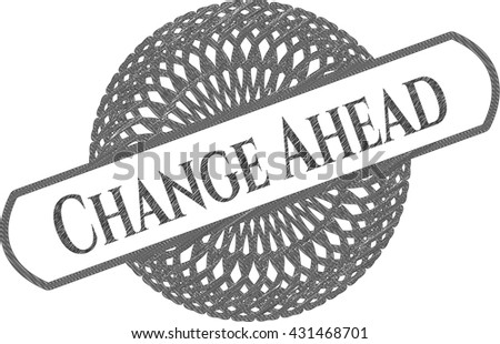 Change Ahead emblem draw with pencil effect