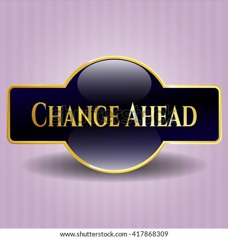 Change Ahead gold badge