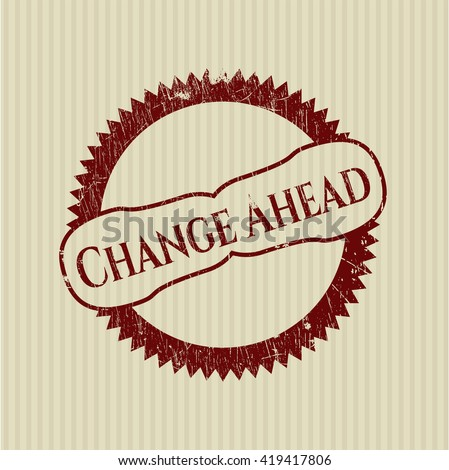 Change Ahead grunge seal