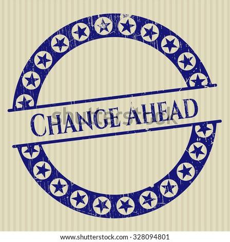Change Ahead rubber grunge seal