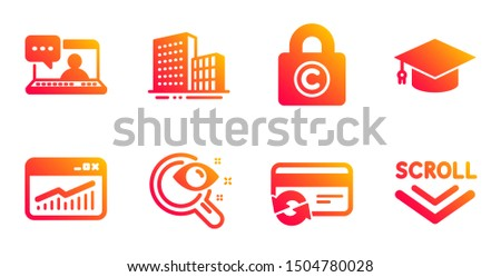Change card, Vision test and Copyright locker line icons set. Friends chat, Graduation cap and Website statistics signs. Buildings, Scroll down symbols. Payment method, Eyesight check. Vector