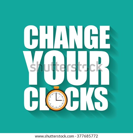 change your clocks message for