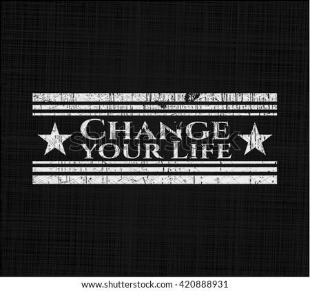 Change your Life on blackboard