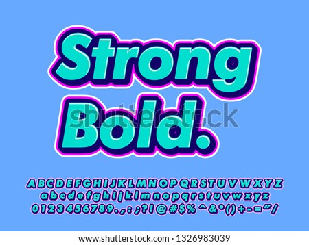 Charming strong bold font effect for sticker or poster with trendy color style