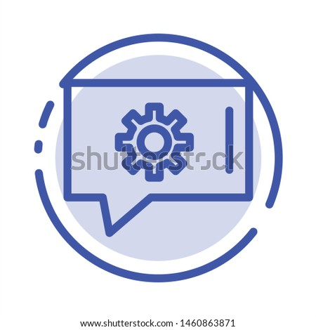 Chat Preferences, Chat Setting, Chat Support Blue Dotted Line Line Icon. Vector Icon Template background