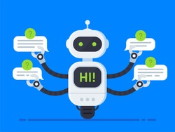 Chatbot concept. Bot answers questions from several users at the same time. Chat bot holds speech bubbles and show hi on screen inside itself. Customer service robot. Vector illustration in flat style