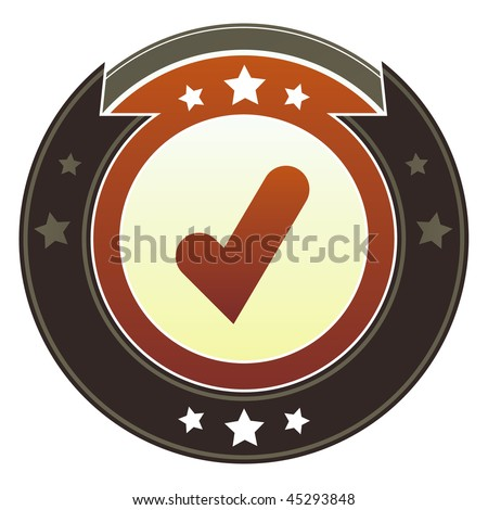 Check mark, approve, or add icon on round red and brown imperial vector button with star accents