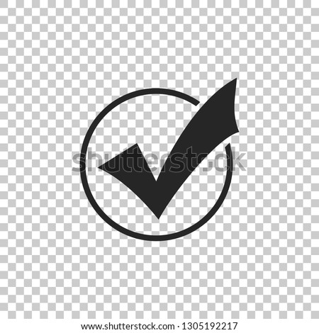 Check mark in round icon isolated on transparent background. Check list button sign. Flat design. Vector Illustration