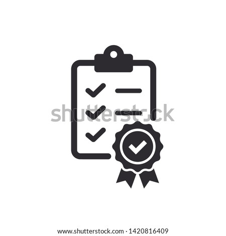 Checklist icon. Certificate icon. Premium quality. Achievement badge. Tasks icon. Clipboard - vector icon. Task done. Signed approved document. Project completed. Vector illustration.