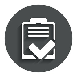 Checklist sign icon. Control list symbol. Survey poll or questionnaire feedback form. Gray flat button with shadow. Modern UI website navigation. Vector