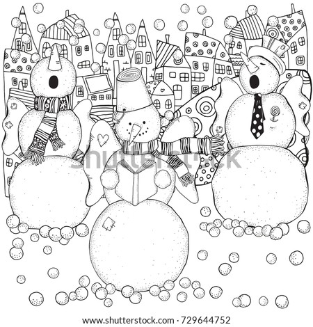Cheerful snowmen sing songs . Winter, snow, chorus.  Merry Christmas, Happy New Year. Pattern for adult coloring book. Black and white.