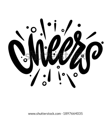 Cheers! Hand lettering text. Design template for greeting cards, invitations, banners, gifts, prints and posters. Calligraphic inscription. ストックフォト ©