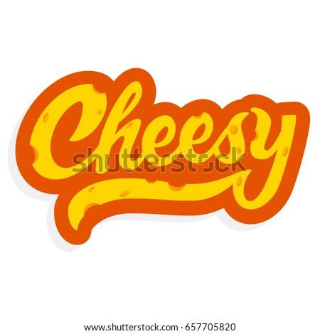 Cheesy Lettering Sticker - Vector Stock photo ©