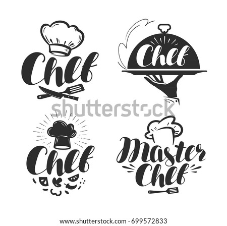 Chef, cook logo or label. Illustration for design menu restaurant or cafe. Lettering vector