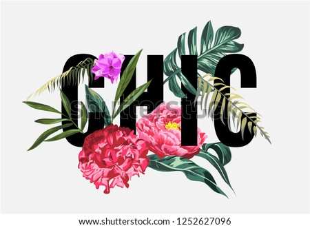 chic slogan with tropical flowers and palm leaf illustration