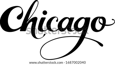 Chicago - custom calligraphy text