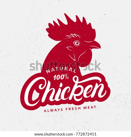Chicken logo, label, print, poster for butcher shop, farmer market, groceries, meat stores. Red rooster head silhouette. Chicken hand written lettering word. Vintage style. Vector illustration