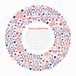 Child adoption concept in circle with thin line icons: adoptive parents, helping hand, orphan, home care, LGBT couple with child, custody, cargivers, happy kid. Modern vector illustration.