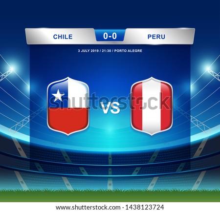 Chile vs Peru scoreboard broadcast template for sport soccer south america's tournament 2019 round semi finals and football championship vector illustration