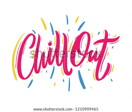 chill out hand drawn vector