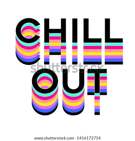 chill out slogans, fashion slogans for your works