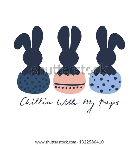 Chilling With My Peeps Vector for T-shirt Designs, Greeting Cards and Home Decor Designs